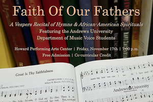Faith of Our Fathers - A vespers recital of hymns & African-American spirituals