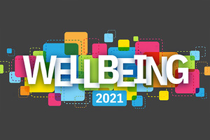 Launch of Wellbeing 2021 Resources. Take advantage of a variety of ongoing opportunities to improve your personal wellbeing